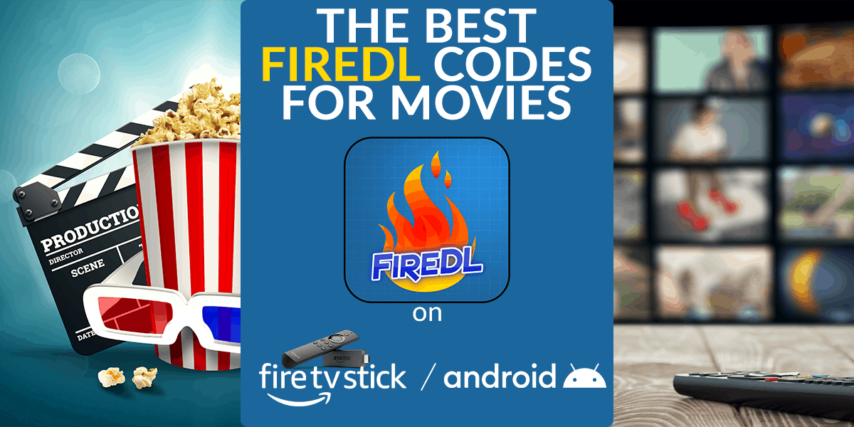 Best FireDL codes for Movies
