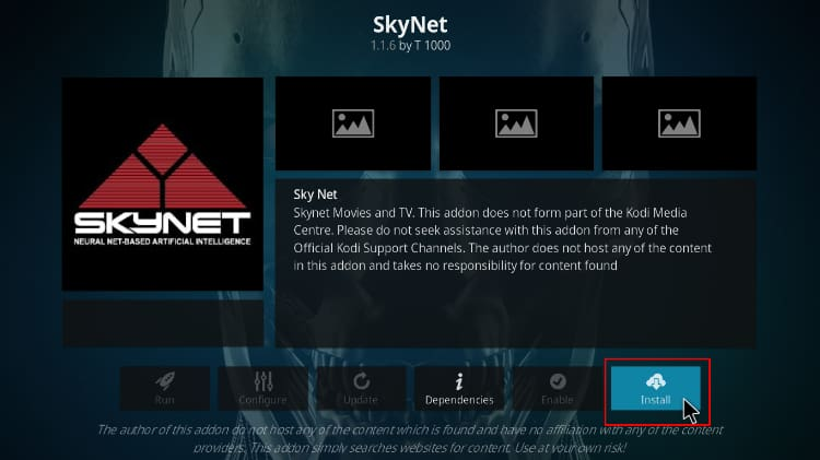 Hit the install button to proceed with the SkyNet Addon install process, on Kodi