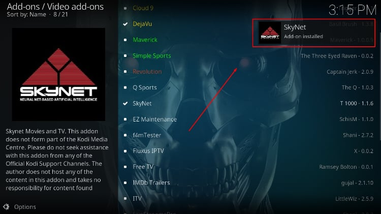 After the SkyNet Addon install process on Kodi ends, you'll receive a notification.