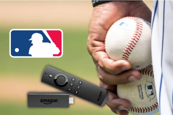Watch MLB for free on Firestick