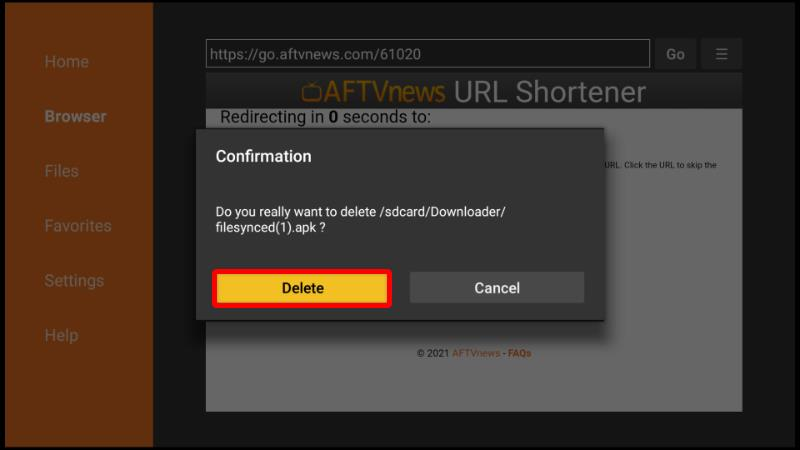 After the install on Firestick, you can delete FileSynced apk file on Downloader, to save storing space